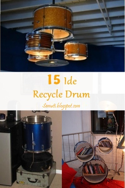 15 Ide Recycle Drum Bekas