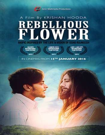 Poster Of RRebellious Flower 2016 Hindi 720p HDRip x264 Watch Online Free Download Worldfree4u