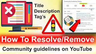 YouTube Copyright,Remove Community guidelines on YouTube channel,appel Community guidelines on YouTube channel