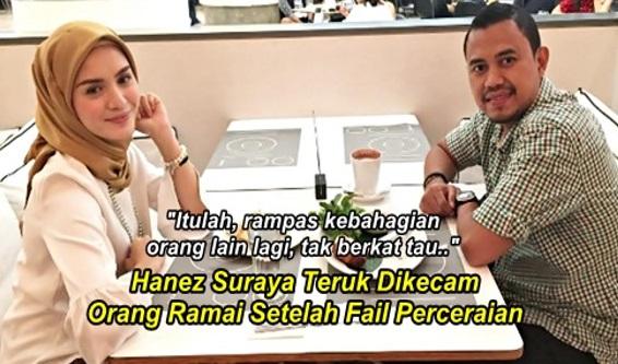 Hanez Suraya Teruk Dikecam Orang Ramai Setelah Fail Perceraian