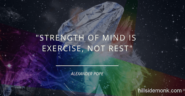 10 Quotes About Power Of Mind To Awaken You-4 Strength of mind is exercise, not rest ~ Alexander Pope