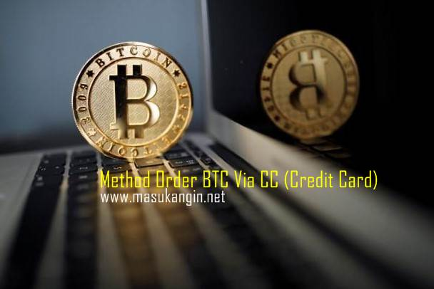 Method Order BTC Via CC (Credit Card)