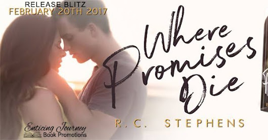Release Blitz ♥ Where Promises Die by RC Stephens ♥ #giveaway $20 GC