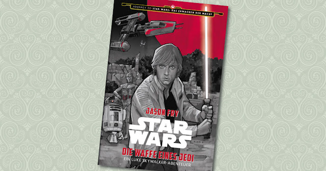 Journey to Star Wars Episode 7 - Die Waffe eines Jedi Panini Cover