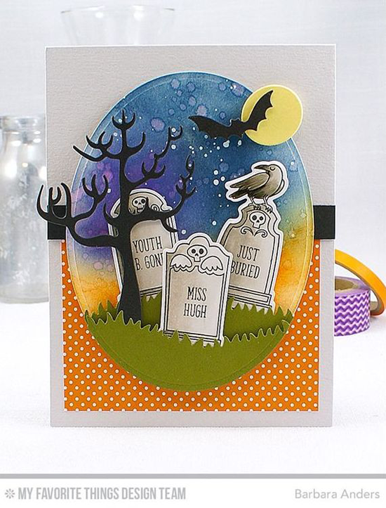 Handmade card from Barbara Anders featuring Grave Situation stamp set and Die-namics, and Spooky House, Grassy Hills, and Oval STAX Set 1 Die-namics #mftstamps