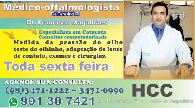 Médico-oftalmologista de Teresina PI consulta toda sexta feira no HCC clinicas em Chapadinha