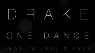 Drake feat. Wizkid & Kyla – One Dance