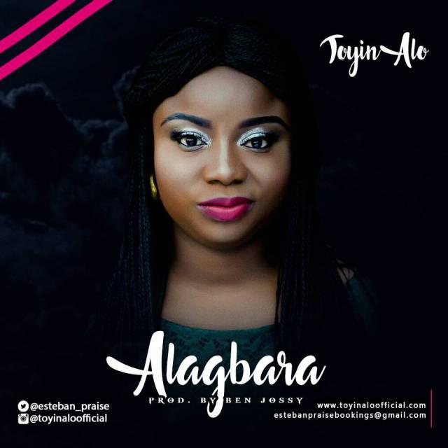 Music + Video:  Alagbara - Toyin Alo