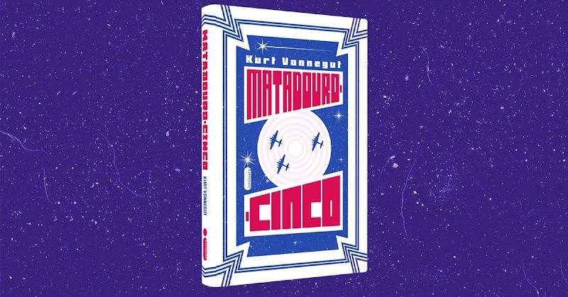 Hora de Ler: Matadouro Cinco - Kurt Vonnegut