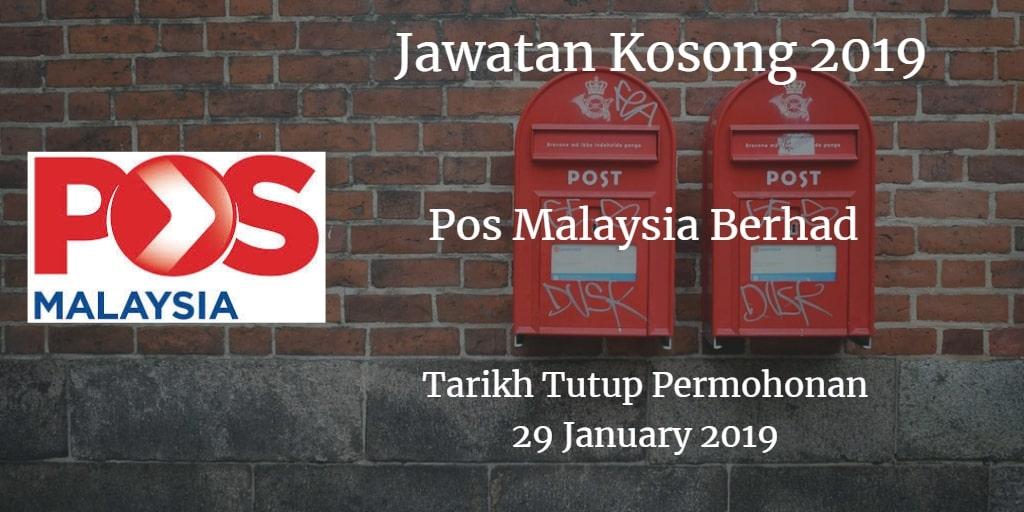 Jawatan Kosong Pos Malaysia Berhad 29 January 2019