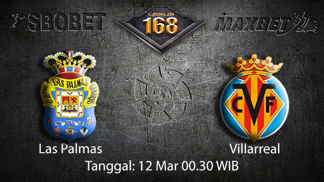 BOLA88 - PREDIKSI TARUHAN BOLA LAS PALMAS VS VILLARREAL 12 MARET 2018 ( SPANISH LA LIGA )