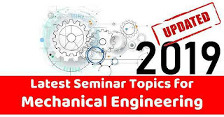 The Latest List of Seminar Topics for Mechanical Engineering
