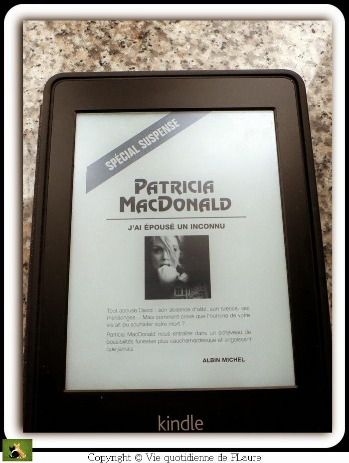 Vie quotidienne de FLaure: J'ai épousé un inconnu - Patricia Macdonald