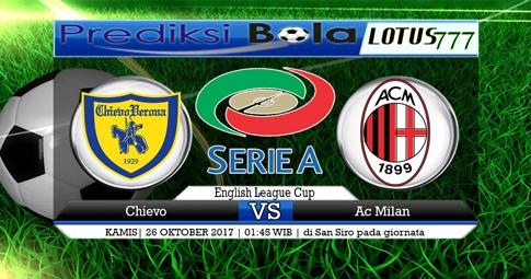 PREDIKSI SKOR Chievo vs AC Milan   26 Oktober 2017