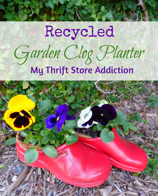 Recycled Garden Clog Planter mythriftstoreaddiction.blogspot.com Don't throw away your worn garden clogs--recycle them into a cute planter!