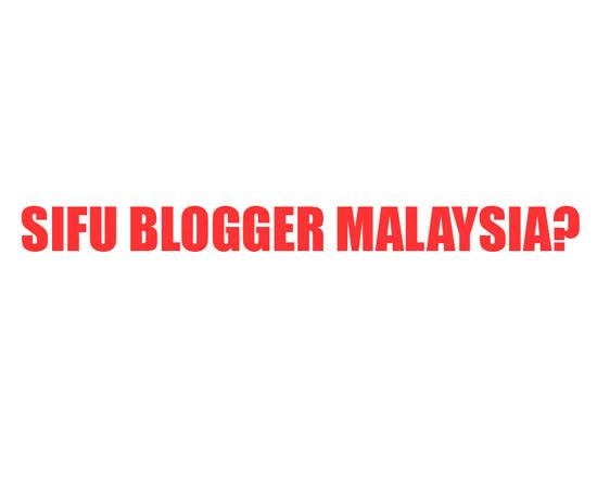 Layakkah Menjadi Sifu Blogger?