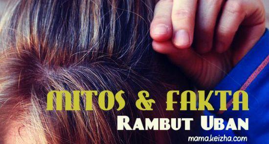 mitos dan fakta seputar rambut uban