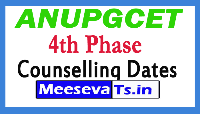 ANUPGCET 4th Phase Counselling Dates 2017