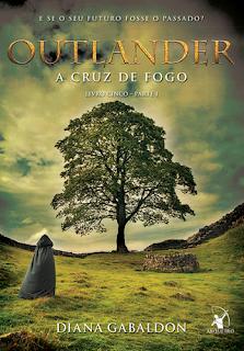 Outlander - A cruz de fogo (Diana Gabaldon)