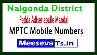 Pedda Adiserlapalle Mandal MPTC Mobile Numbers List Nalgonda District in Telangana State