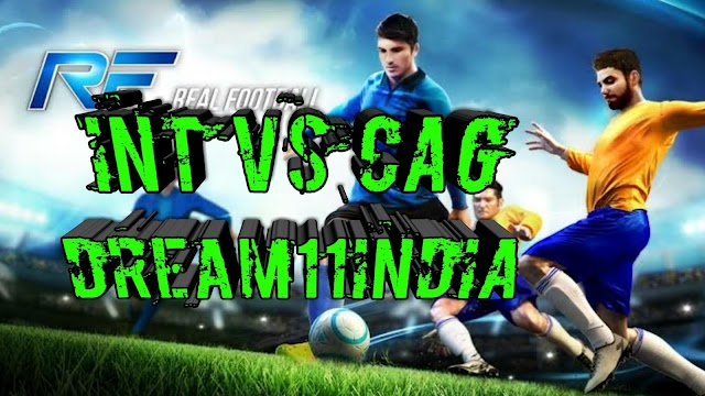 INT VS CAG DREAM11 MATCH PREDICTION, PLAYING XI, PREVIEW, FANTASY TEAM NEWS