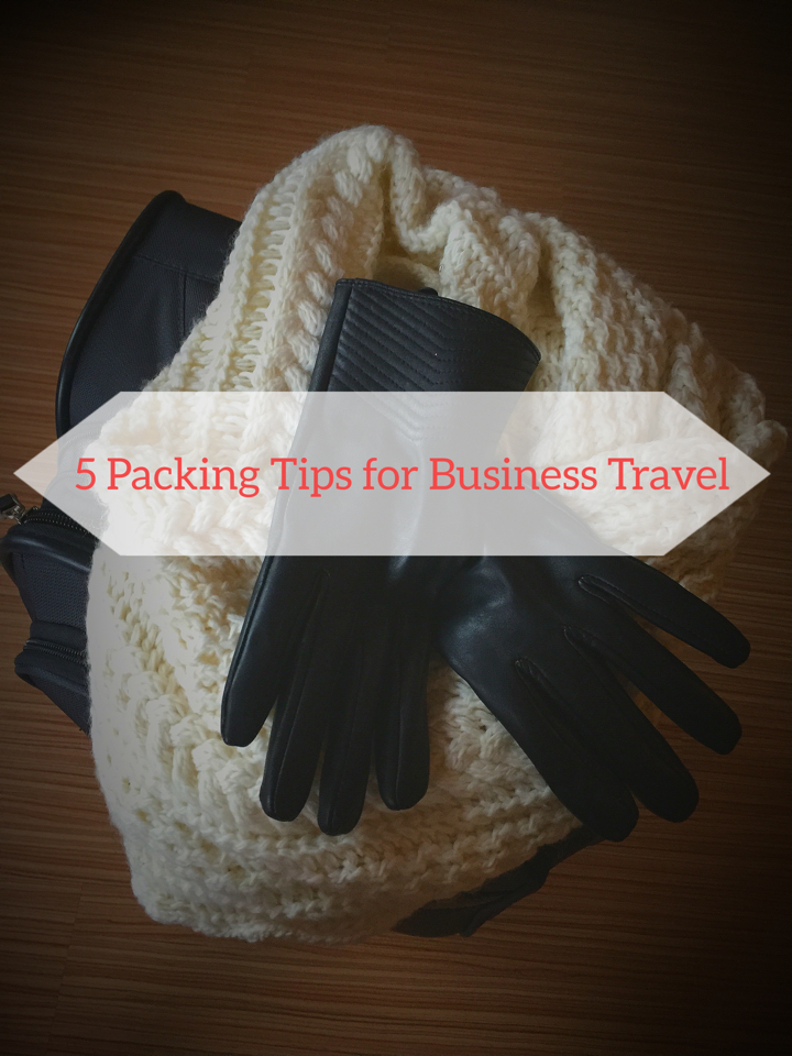 winter edition 5 packing tips for business travel