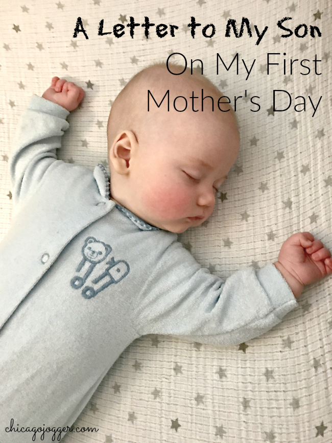 A Letter to My Son on My First Mother's Day - Chicago Jogger