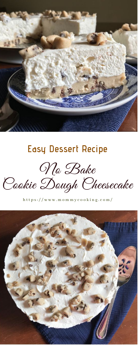 No Bake Cookie Dough Cheesecake #desserts #easy