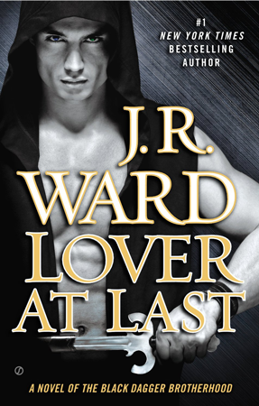 Book Review: Lover at Last (Black Dagger Brotherhood #11) by J. R. Ward | About That Story