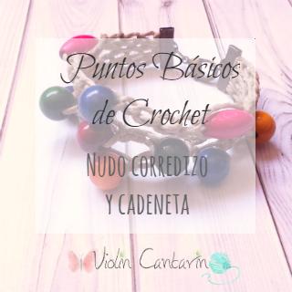 Tutorial Granchillo, Puntos Crochet, Nudo Corredizo y Cadeneta, Patrón Pulsera Cuentas