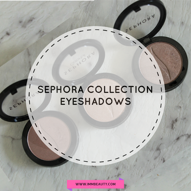 Sephora Collection Single Eyeshadows - Review and Swatches