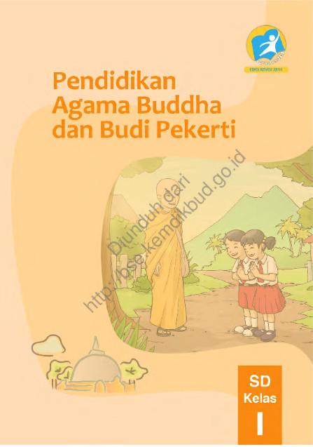 Download Buku Siswa Kurikulum 2013 SD Kelas 1 Mata Pelajaran Pendidikan Agama Buddha dan Budi Pekerti
