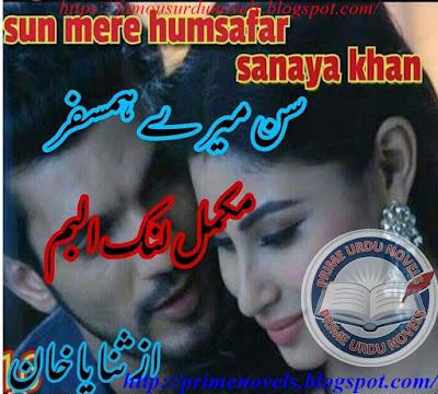 Sun mere humsafar novel online reading by Sanaya Khan Complete