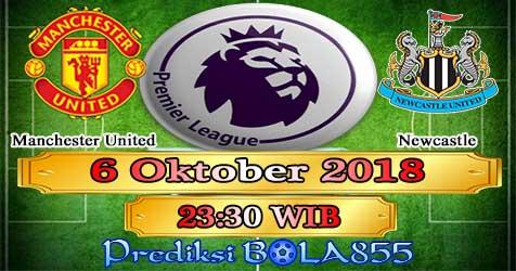 Prediksi Bola855 Manchester United vs Newcastle 6 Oktober 2018