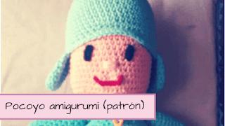 http://aramelaartesanias.blogspot.com.ar/2017/05/pocoyo-amigurumi-patron.html