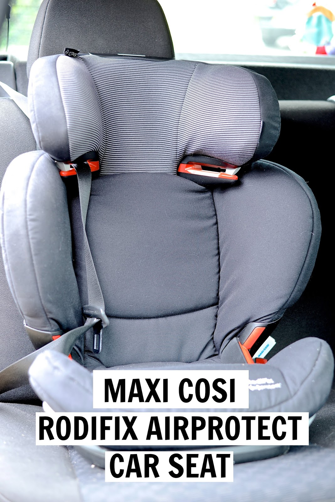 maxi cosi rodifix airprotect car seat review bump to. Black Bedroom Furniture Sets. Home Design Ideas