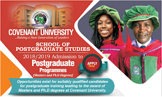 Covenant University Postgraduate Admission Form Out - 2018/2019 | MSc & PhD