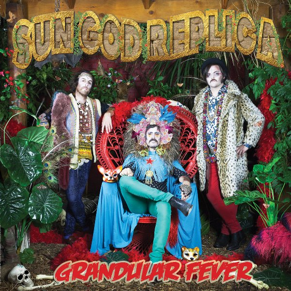 SUN GOD REPLICA - Grandular fever 1