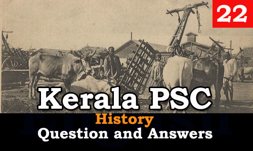 Kerala PSC History Question and Answers - 22