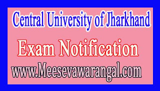 Central University of Jharkhand Shortage of Attendence for Odd Semester 2016 Notification