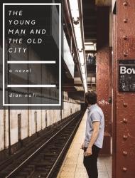 Novel The Young Man And The Old City akhirnya rilis!