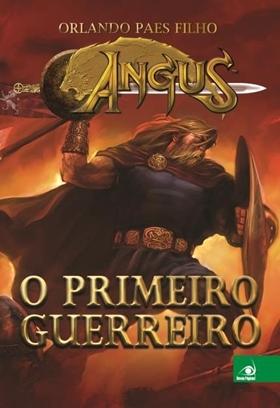 Angus - o Primeiro Guerreiro