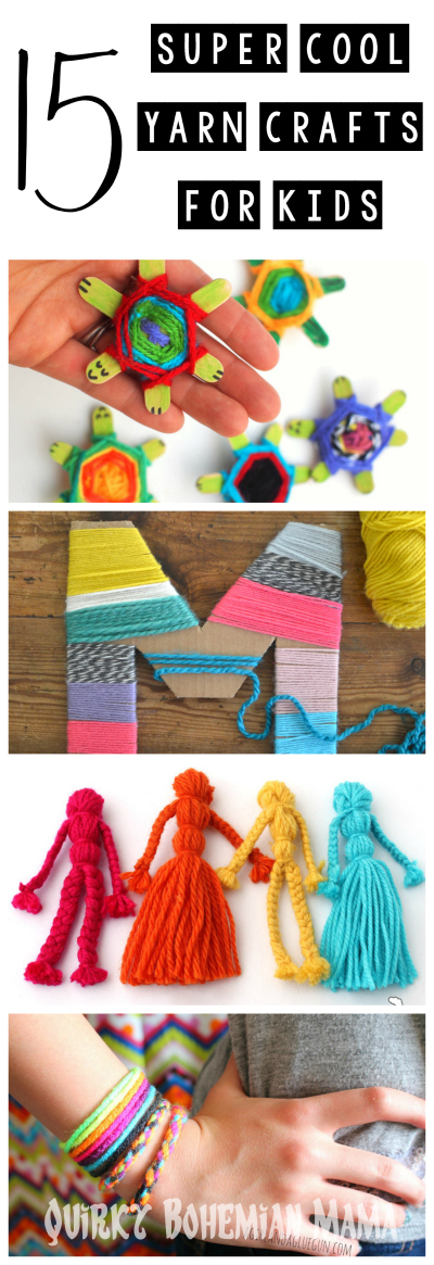 15 Super Cool Yarn Crafts For Kids - Quirky Bohemian Mama