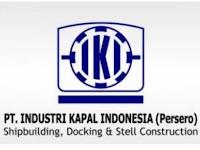 PT Industri Kapal Indonesia (Persero) Buka Lowongan Kerja Terbaru