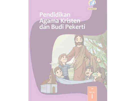 Buku Agama Kristen Kelas 1 SD/MI Kurikulum 2013 Revisi 2017