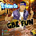 T Twise Ce - Gbe Fun (Give am) (Fast Download)