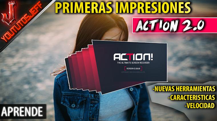 Action 2 Primeras impresiones, analisis de velocidad, nuevas herramientas