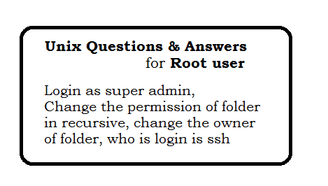 Unix questions and answers for Root user