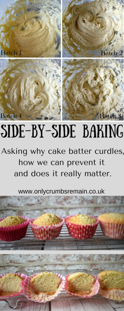 Baking comparison looking at curdled / split cake batters and the resultant bake.