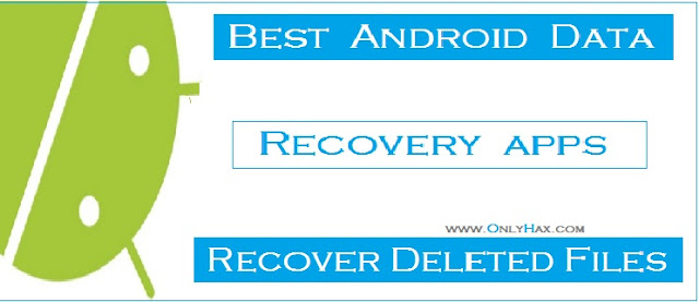 best-android-data-recovery-apps recover-deleted-files-android